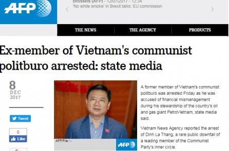Báo chí quốc tế đồng loạt đưa tin cựu Ủy viên Bộ chính trị Việt Nam bị bắt