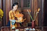 Nghệ thuật ẩm thực Huế trong bếp ăn của vương gia chính thống triều Nguyễn